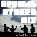 SPECIAL OTHERS MIX