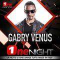 GABRY VENUS - ONE NIGHT (15 GENNAIO 2021)