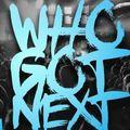 Who Got Next Radio Legendary DJ Mix featuring DJ Cutlas, DJ Jay Ski, and DJ Brooklyn Rich