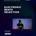 Zero - Electronic Beats Selection guestmix