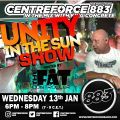 Fat Controllers Unity in the Sun Show - 13th January 2021 - Centreforce 88.3