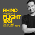 Rhino - Flight 1061 #548 Guestmix by Tinto