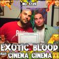 #1724: Exotic Blood (feat. Cinema Cinema)