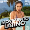 Movimiento Latino #132 - DJ Eloy (Reggaeton Mix)