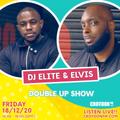 DJ Elite x DJ Urban Elvis CFM DOUBLE UP - 18 Dec 2020