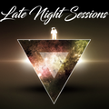 Late Night Sessions Vol. 16 Part 6 ft. Phluxx