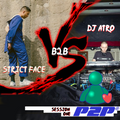 Strict Face b2b DJ Atro (recorded live @ p2p)