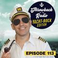 Throwback Radio #113 - Digital Dave (Yacht Rock Mix)