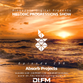 Melodic Progressions Show 296 @ DI.FM by Absorb Projects