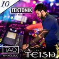 TAVO - TEKTONIK GUESET MIX BY DJ TEISH EP#010