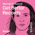 Women in Sound: Get Better Records