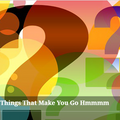 Things That Make You Go Hmmmm - Keith MC - 12/6/2021
