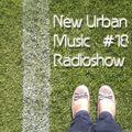 New Urban Music Show #018