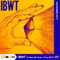 IBWT (in bass we trust - since 2011) #3