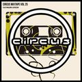 Circus Mixtape Vol 25 - Flux Pavilion & Jayceeoh