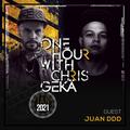 One Hour With Chris Gekä #227 - Guest JUAN DDD