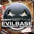 Mendez presents EvilBase Throwback Sessions Vol 1