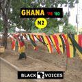 GHANA '70 '80  N°2  sélection by BLACK VOICES DJ  (Besançon)  vinyles