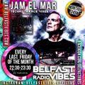 31.07.2020 - Jam El Mar Exclusive _ Techno Trance Vibes on BelfastVibes Radio July
