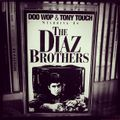 Doo Wop & Tony Touch - The Diaz Brothers - Face B