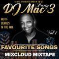 Dj Mac 3 Favourite Songs Vol 1