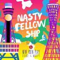 NASTY FELLOW SHIP  / DJ AIR & NEWKID'N PLAY (DJ GEORGE & MC MOGGYY)