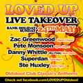 Zac Greenwood - LOVED UP - LIVE TAKEOVER (MAY 24TH)
