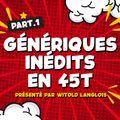 Witold langlois - Les génériques de dessins animés FR inédits en 45T (part.1)