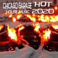 Chicago Garage Hot 2020 House Music