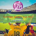 Summer World Cup Mix by Feel The Funk Disco