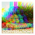 Hybrid Conversations