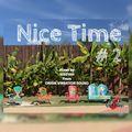 Nice Time #2