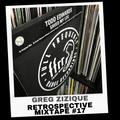Greg Zizique - Retrospective Mixtape #17