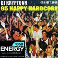 95 Happy Hardcore - DJ Kryptonn - Energy1058.com 4th July 2019