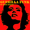 Guerilla Funk: Dance Like It's '01