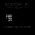 DJ Swap B2B Pacemaker - Lockdown Live EP02