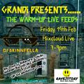 DJ Skinnfella  Grandi Warm up session Live 19.02.2021