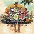Fran Deeper - AFRICAN DISCO MIX