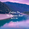 #240 Dr Rob / Looking For The Balearic Beat / February 2021