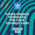 Future Classics Mixtape by The Rub & Brooklyn Radio