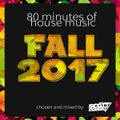 DJ Scott Robert - 80 Minute Fall 2017 House Music Mix