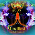 Deep in the Groove 005 (13.05.16)