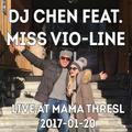 2017-01-20 DJ Chen & Miss vio-LINE @ mama thresl