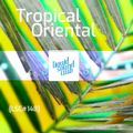 [LSC#148] Oriental Tropical (Mach Mal Langsam)