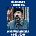 The Italo Job tribute to Andrew Weatherall