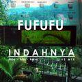 フフフ : INDAHNYA – MBE-LUKK-KARSO (Live Mix)