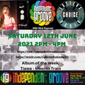 Independent Groove #156 June 2021