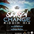 Season Change Riddim Mix