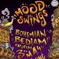 Lsd-Licious@MOODSWINGS BOHEMIAN BEDLAM