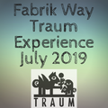 Fabrik Way Traum Experience July 2019